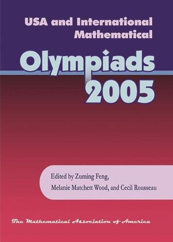 9780883858233: USA and International Mathematical Olympiads 2005 (Problem Books)