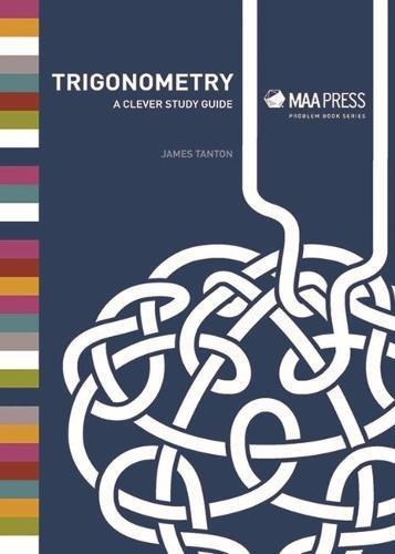 9780883858363: Trigonometry: A Clever Study Guide (Problem Books)