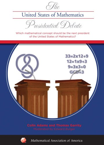 9780883859100: The United States of Mathematics Presidential Debate