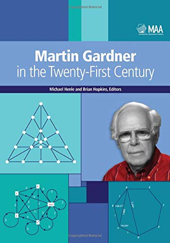 9780883859131: Martin Gardner in the Twenty-First Century (MAA Problem Books)
