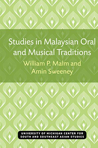9780883864913: Studies in Malaysian oral and musical traditions: Music in Kelantan, Malaysia, and some of its cultural implications (Michigan papers on South and Southeast Asia)
