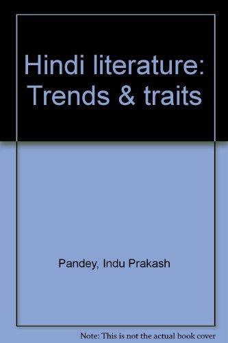 9780883865217: Hindi Literature: Trends & Traits