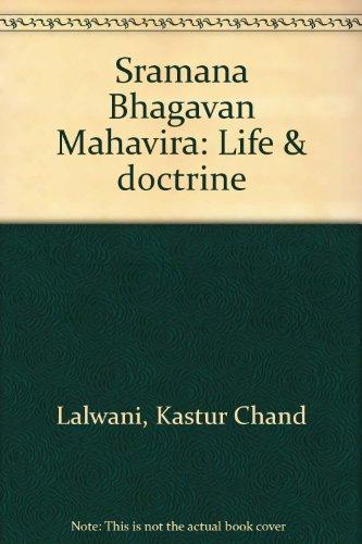 9780883865330: Sramana Bhagavan Mahavira : Life and Doctrine