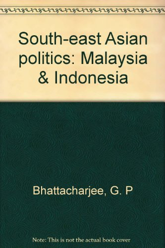 Southeast Asian Politics: Malaysia and Indonesia