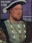 Henry VIII and His Wives: Paper Dolls to Color: Bellerophon Books