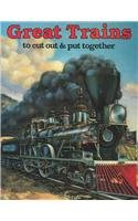 9780883880708: Great Trains To Cut Out & Put Together