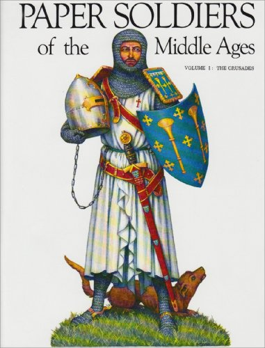 9780883880968: Paper Soldiers of the Middle Ages: Vol 1: The Crusades