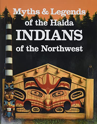 9780883881125: Myths and Legends of Haida Indians of the Northwest: The Children of the Raven