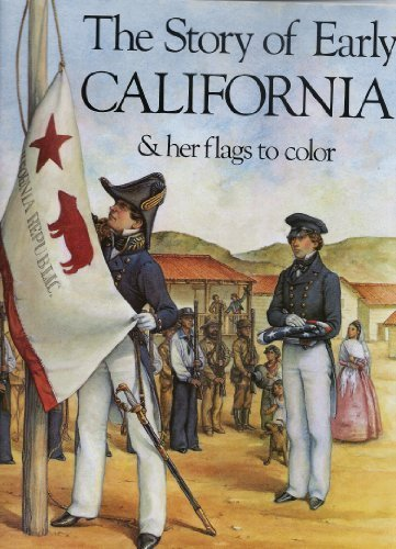 9780883881293: The Story of Early California and Her Flags to Colour