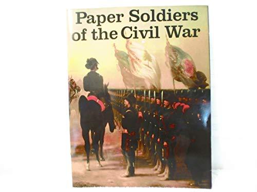 9780883881521: Paper Soldiers of Civil War