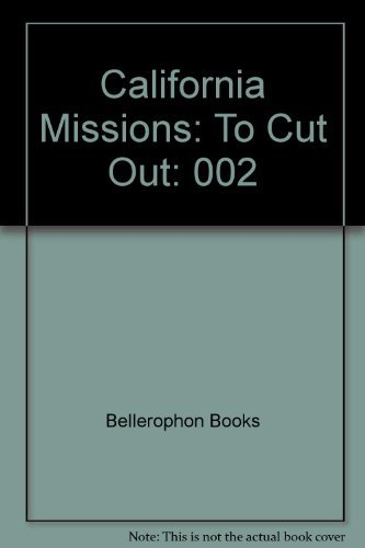 California Missions to Cut Out (Book 2)