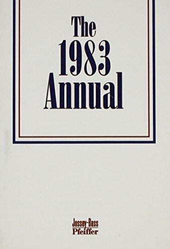 The Annual, 1983 (Series in Human Resource: Jossey-Bass Pfeiffer