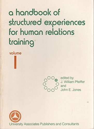 9780883900413: 1: A Handbook of Structured Experiences for Human Relations Training (Series in Human Relations Training)