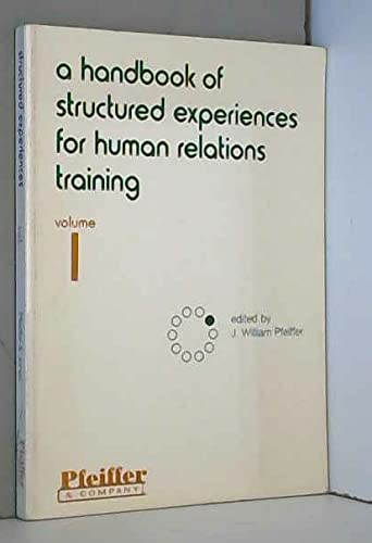 9780883900413: A Handbook of Structured Experiences for Human Relations Training (Series in Human Relations Training)