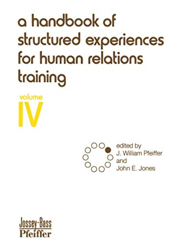 A Handbook of Structured Experiences for Human: J. William Pfeiffer