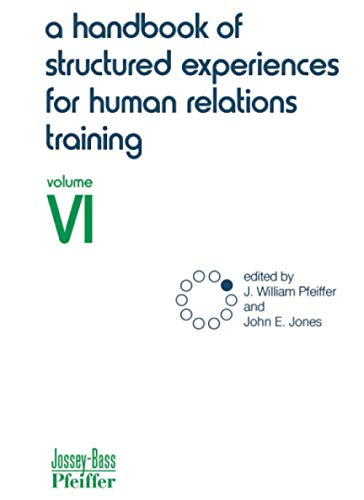 9780883900468: A Handbook of Structured Experiences for Human Relations Training, Volume 6