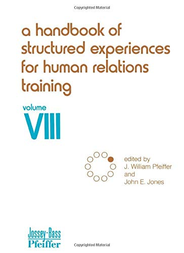9780883900482: A Handbook of Structured Experiences for Human Relations Training, Volume VIII: v. 8