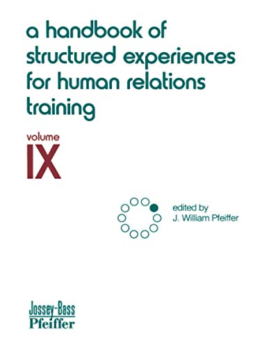 9780883900499: 9: A Handbook of Structured Experiences for Human Relations Training, Volume IX: v. 9