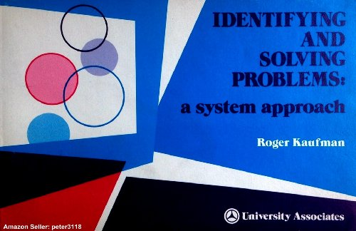 9780883900505: Identifying and Solving Problems: A System Approach