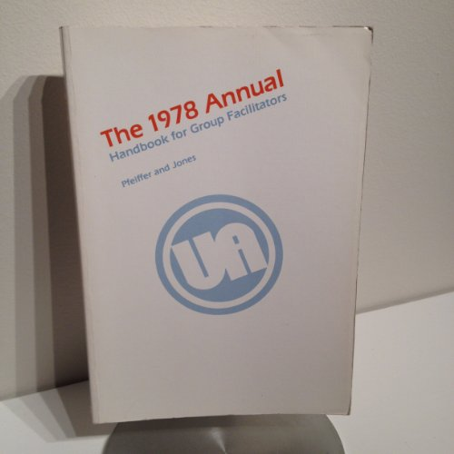 The Annual, 1978 (Series in Human Relations: Editor-J. William Pfeiffer;