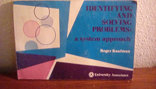 9780883901175: Identifying and solving problems : a system approach by Roger A. Kaufman