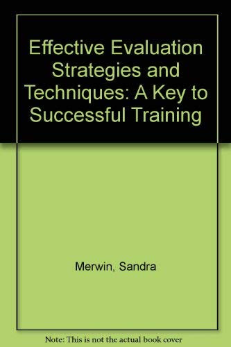 Effective Evaluation Strategies and Techniques : A: Merwin, Sandra