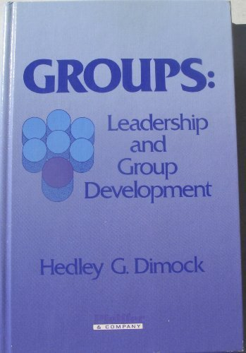 9780883902851: Groups: Leadership and Group Development