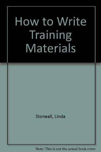 9780883902912: How to Write Training Materials