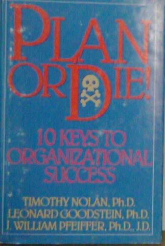 9780883903278: Plan or Die!: 10 Keys to Organizational Success