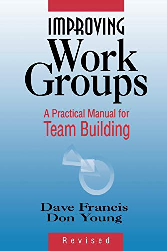 9780883903551: Improving Work Groups: A Practical Manual for Team Building