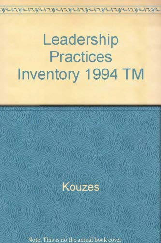 Leadership Practices Inventory: Trainer's Manual: James M. Kouzes