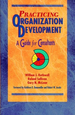 9780883903797: Practicing Organization Development: A Guide for Consultants