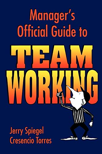 9780883904084: Manager's Official Guide to Team Working