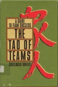 9780883904220: The Tao of Teams: A Guide to Team Success