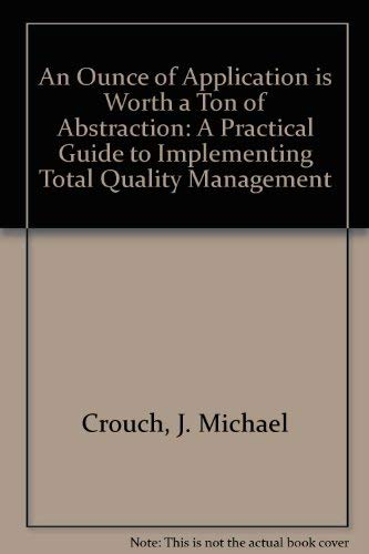 AN OUNCE OF APPLICATION IS WORTH A TON OF ABSTRACTION A Practical Guide to Implementing Total ...