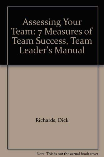 9780883904374: Assessing Your Team: 7 Measures of Team Success, Team Leader's Manual