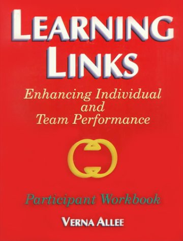 9780883904947: Learning Links: Enhancing Individual and Team Performance : Participant Workbook
