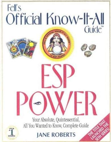 9780883910160: Fell's ESP Power: A Fell's Know-It-All Guide: Your Absolute, Quintessential, All You Wanted to Know, Complete Guide (Fell's Official Know-It-All Guides)