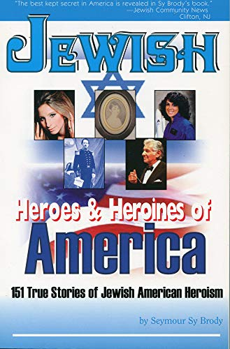 9780883910269: Jewish Heroes and Heroines of America
