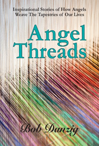 Angel Threads: DANZIG, ROBERT J; Danzig, Robert J.