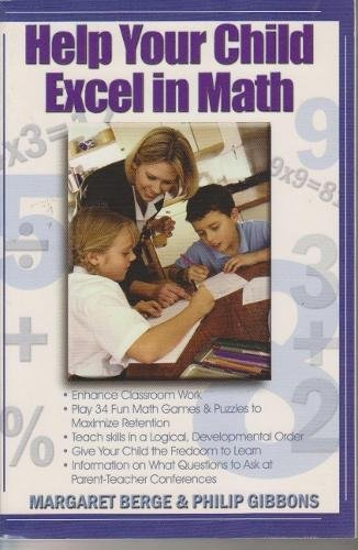 9780883910658: Fell's Official Know-It-All Guide: How to Help Your Child Excel in Math