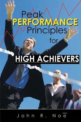 9780883910962: Peak Performance: Principles for High Achievers