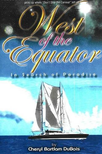 9780883911297: West of the Equator:In Search Of Paradise