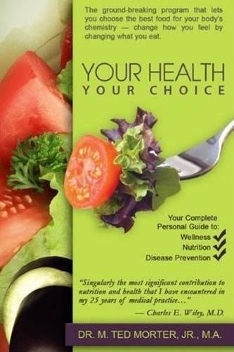 9780883911983: Your Health Your Choice