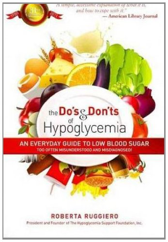 9780883912591: The Do's & Don'ts of Hypoglycemia: An Everyday Guide to Low Blood Sugar Too Often Misunderstood and Misdiagnosed!