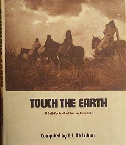 Touch the Earth: McLuhan, T. C.