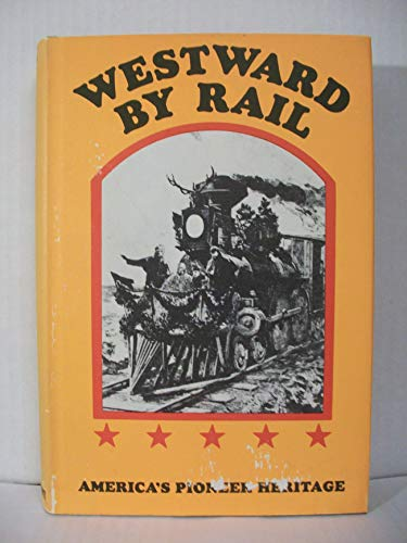 9780883940204: Westward By Rail: The New Route to the East