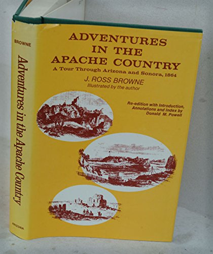 9780883940235: Adventures in the Apache country: A tour through Arizona and Sonora : with notes on the silver regions of Nevada