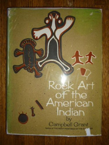 Rock art of the American Indian: Grant, Campbell