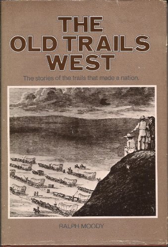 9780883940280: The old trails west